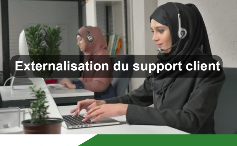 Externalisation du support client