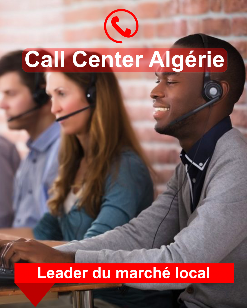 professionnels call center Algérie