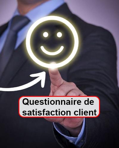 Questionnaire de satisfaction client