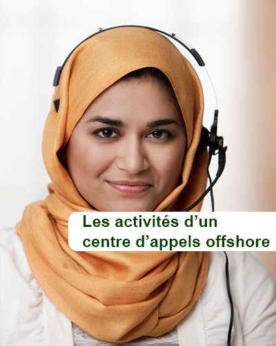 Les activités d'un call center offshore
